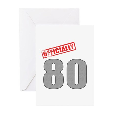 Officially 80 Greeting Card