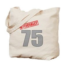 Officially 75 Tote Bag