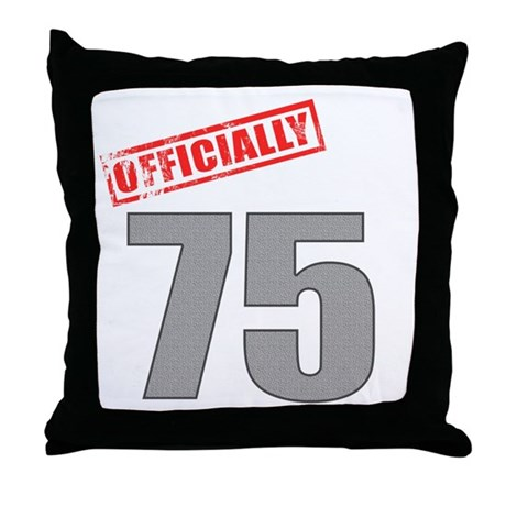 Officially 75 Throw Pillow
