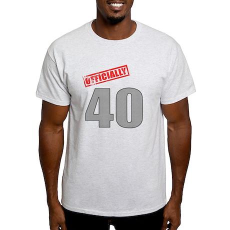 Officially 40 Light T-Shirt