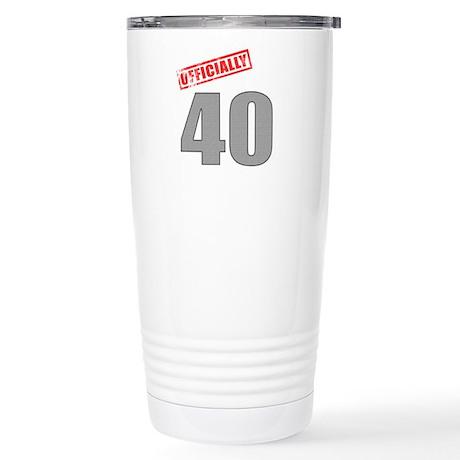 Officially 40 Stainless Steel Travel Mug