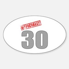 Officially 30 Decal