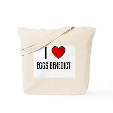 I LOVE EGGS BENEDICT Tote Bag
