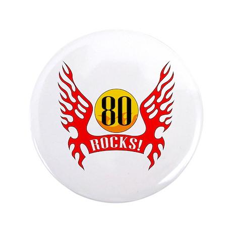 "80 Rocks 3.5"" Button"