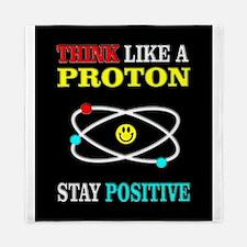 Think Like a Proton Queen Duvet