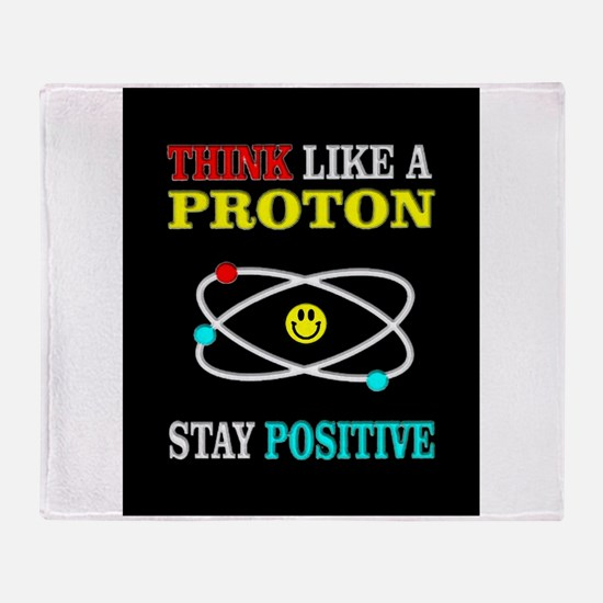 Think Like a Proton Throw Blanket