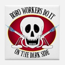 Boro Workers Do It...... Tile Coaster