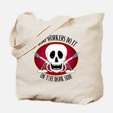 Boro Workers Do It...... Tote Bag