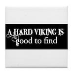 A Hard Viking Tile Coaster