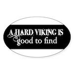 A Hard Viking Sticker (Oval)