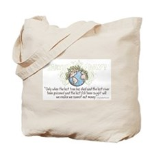 Can't Eat Money Tote Bag