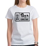 Beer Is My Constant Women's T-Shirt