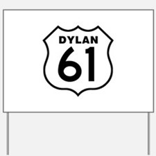Dylan 61 Yard Sign