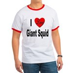 I Love Giant Squid Ringer T