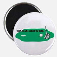 Born to Golf Magnet