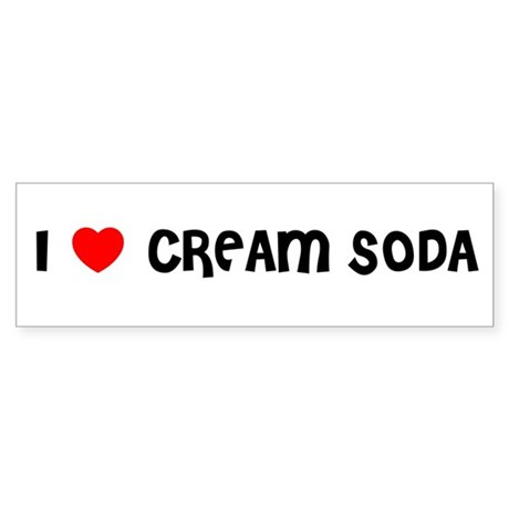 I LOVE CREAM SODA Bumper Sticker
