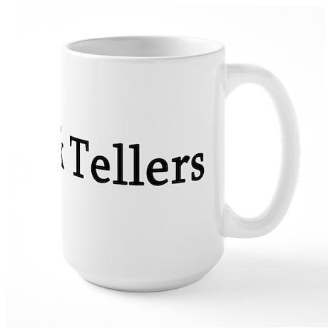 I Love Bank Tellers Large Mug