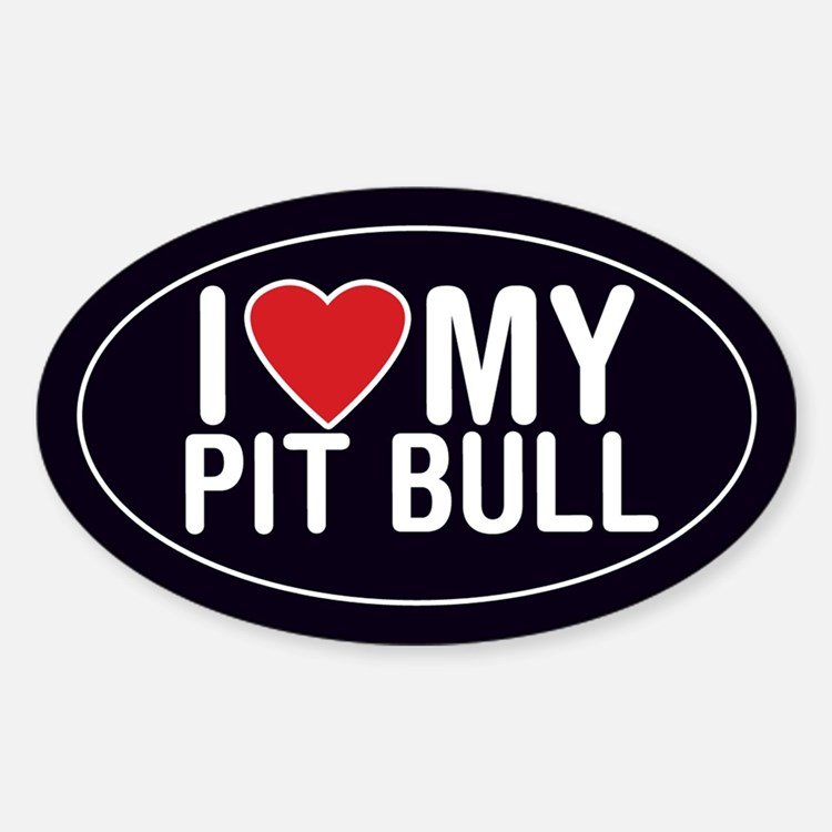 I Love My Pit Bull Oval Sticker/Decal