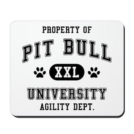 Property of Pit Bull Univ. Mousepad