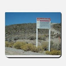 Warning Sign on Groom Lake Ro Mousepad