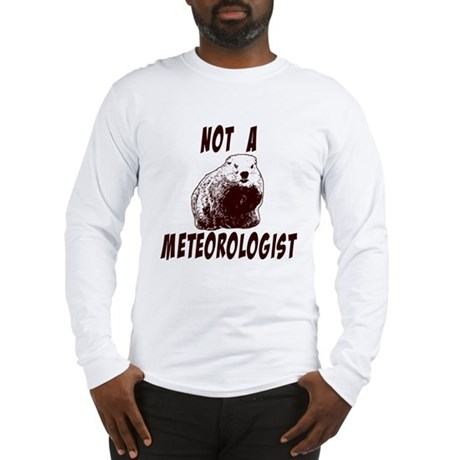 The Truth About Groundhogs Long Sleeve T-Shirt