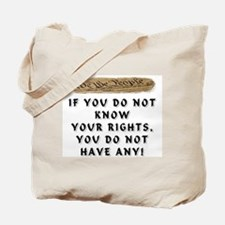 IF YOU DO NOT KNOW Tote Bag
