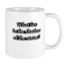 whatliesintheshadow3 Mugs