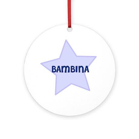 Bambina Ornament (Round)