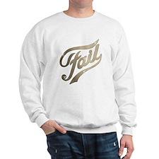 Fame - Fail gold Sweatshirt