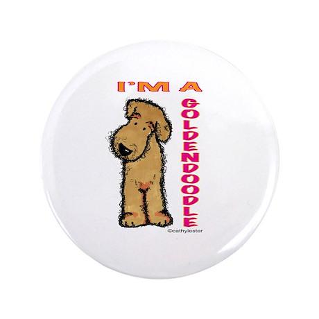 """I'm a Goldendoodle 3.5"""" Button"""