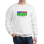 Street Talk Love Sweatshirt