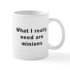 Need Minions Small Mug
