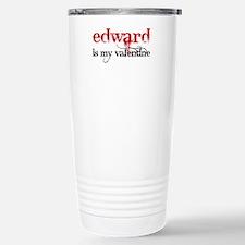 Edward is my valentine Stainless Steel Travel Mug