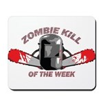 Zombie Kill Of The Week Mousepad