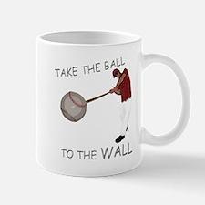 Take the Ball to the Wall Small Small Mug