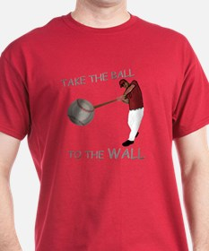 Take the Ball to the Wall T-Shirt