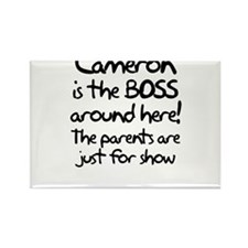 Cameron is the Boss Rectangle Magnet