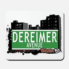 Dereimer Av, Bronx, NYC Mousepad