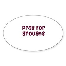 Pray For Grouses Oval Decal