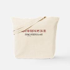 Mama said... Tote Bag