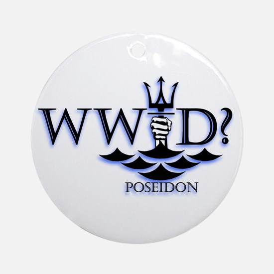 What Would Poseidon Do? Ornament (Round)