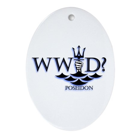 What Would Poseidon Do? Ornament (Oval)