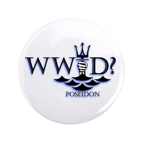"What Would Poseidon Do? 3.5"" Button"