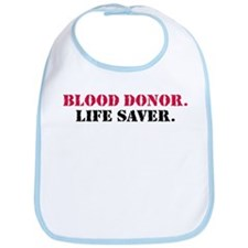 Blood Donor. Life Saver. Bib
