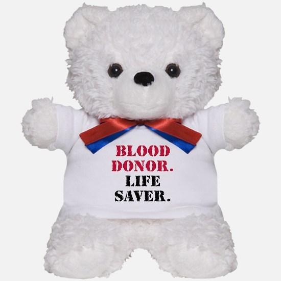 Blood Donor. Life Saver. Teddy Bear