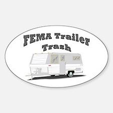 FEMA Trailer Trash Oval Decal
