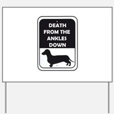 Ankle Death Yard Sign