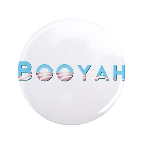 "Booyah! 3.5"" Button"