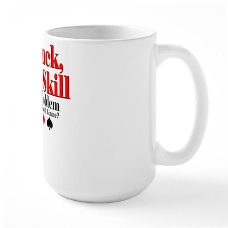 No Luck, Pure Skill Large Mug