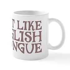 The Way English Tastes Mug
